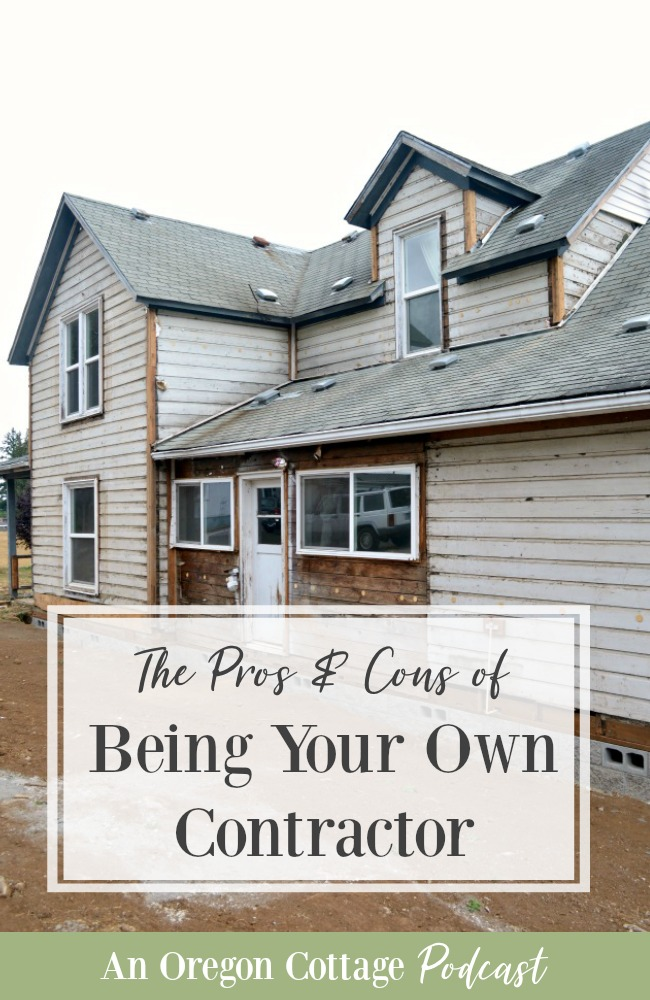 Podcast ep 41 pros cons of being your own contractor for Being your own general contractor