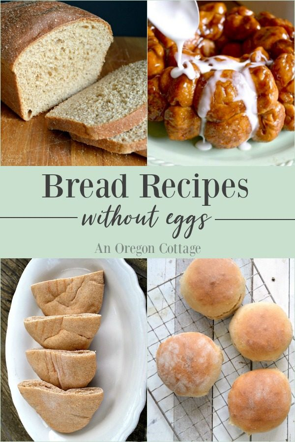 Bread Recipes Without Eggs