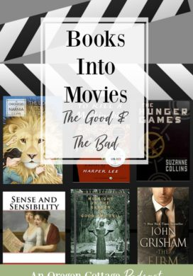 Podcast Ep. 43: Books into Movies – The Good and The Bad