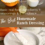 Homemade ranch dressing with ingredients