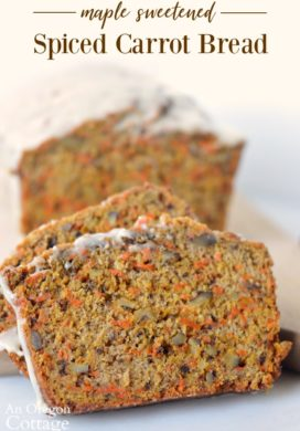 Spiced Carrot Bread Recipe (Maple Sweetened, Whole Wheat)