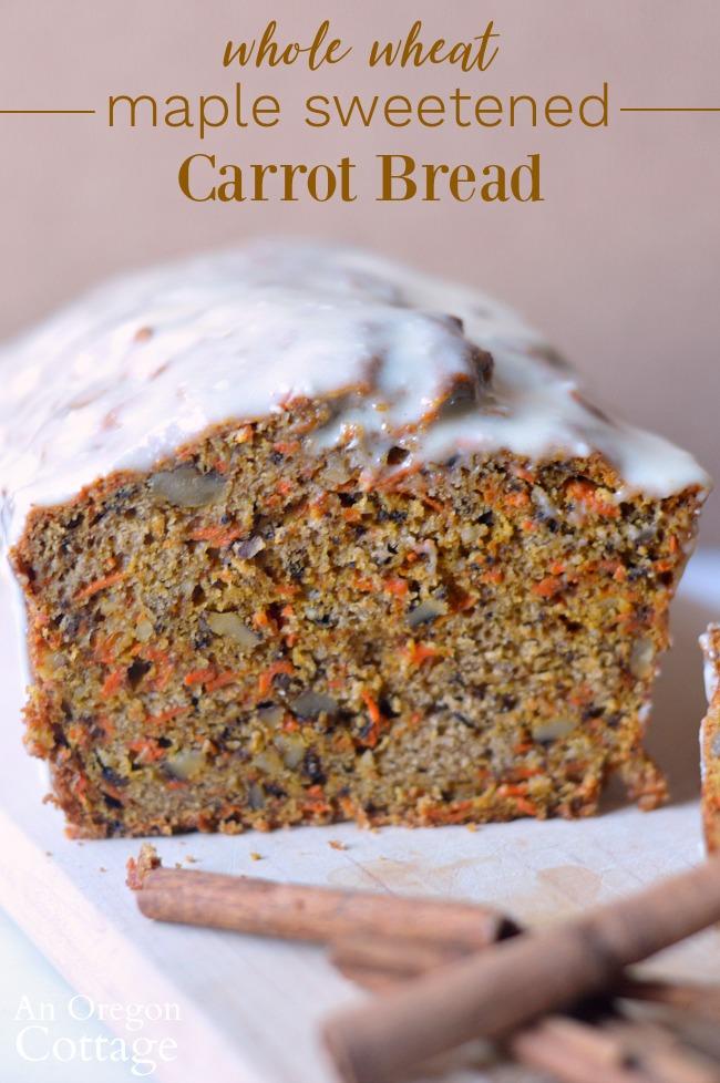 Whole Wheat Maple Sweetened Carrot Bread Recipe