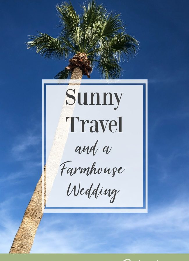 Podcast Episode 46-Sunny Travel-Farmhouse Wedding