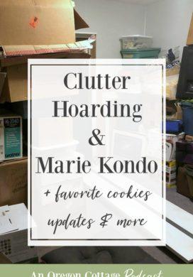 Podcast Ep.47-Clutter-Hoarding-Marie-Kondo