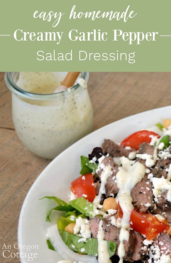 easy homemade creamy garlic pepper salad dressing