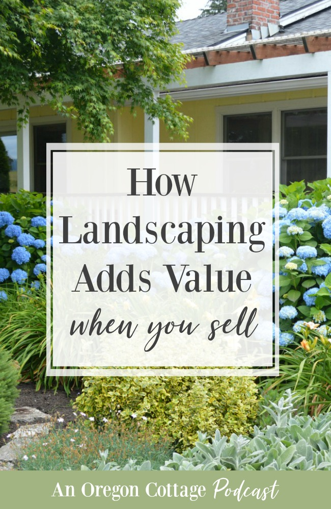 Podcast Ep.57-how landscaping adds value when you sell