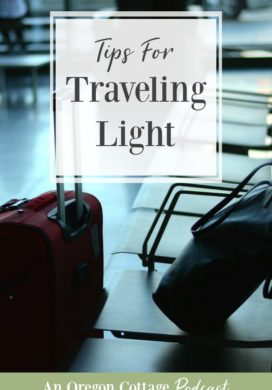 Podcast Ep.59-Traveling Light