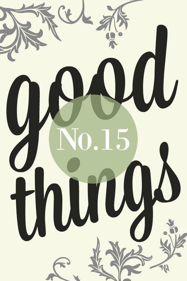 Good Things List No.15