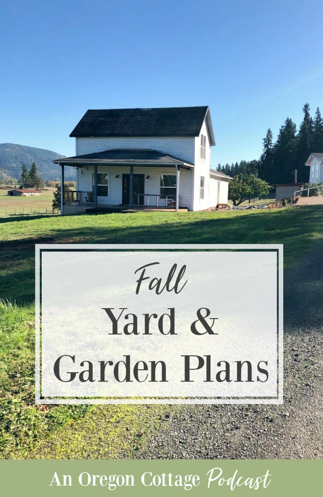 Podcast Episode 63-Fall Yard-Garden-Plans