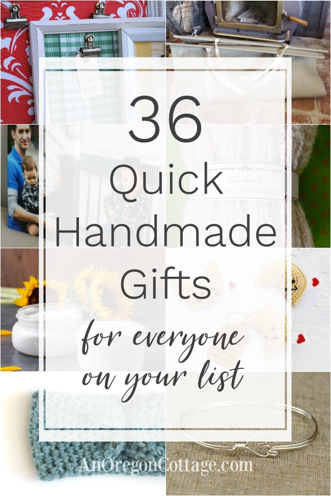 Quick handmade gifts for everyone on your list