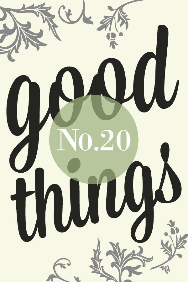 Good Things List No.20