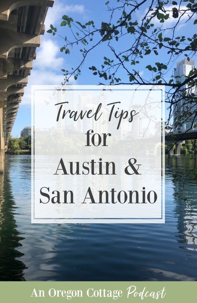 Podcast Ep-64-Austin-San Antonio travel tips