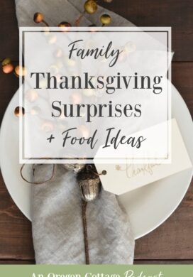 Podcast Episode 65-Thanksgiving Surprises and Food