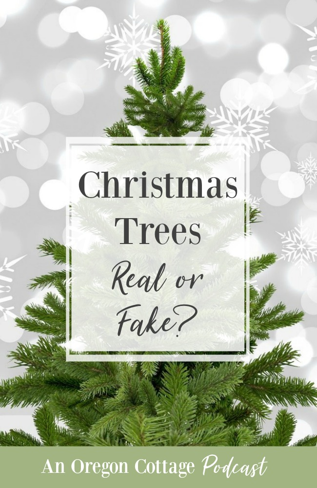 Podcast Ep.67-Christmas Trees-Real or Fake