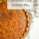 easy delicious chocolate chip walnut pie