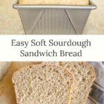 easy soft sourdough sandwich bread
