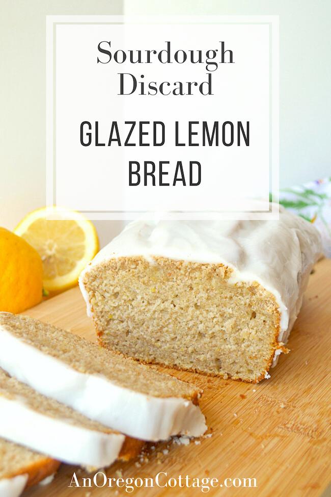 sourdough discard glazed lemon bread
