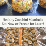 healthy zucchini meatballs to freeze