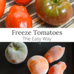 freeze tomatoes the easy way