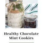 chocolate mint cookies in jar
