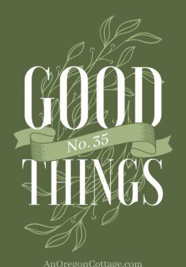 Good Things List_No.35