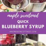 maple sweetened blueberry syrup
